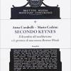 """Carabelli e Cedrini, """"Secondo Keynes"""" (Castelvecchi editore, Roma, 2014)"""