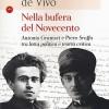 """G. De Vivo, """"Nella bufera del Novecento. Antonio Gramsci e Piero Sraffa tra lotta politica e teoria critica"""""""