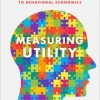"Ivan Moscati, ""Measuring Utility. From the Marginal Revolution to Behavioral Economics"" (OUP 2019)"