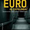 """R. Bellofiore, F. Garibaldo, M. Mortágua, """"Euro al capolinea? La vera natura della crisi europea"""" (Rosenberg & Sellier 2019)"""