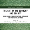 """The Gift in the Economy and Society. Perspectives from Institutional Economics and Other Social Sciences"" (ed. by S. Kesting, I. Negru, P. Silvestri)"