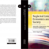 """D. Bögenhold, """"Neglected Links in Economics and Society Inequality, Organization, Work and Economic Methodology"""" (Palgrave 2021)"""