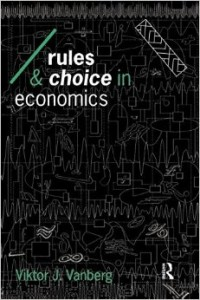 Rules and Choices in Economics